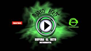 Supera el reto - Instrumental 2016 DarkoBeats