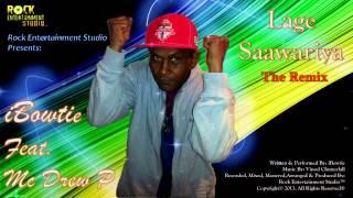 iBowtie Ft. Mc Drew P. - Laage Saawariya (The Remix) -  2014 Chutney Soca