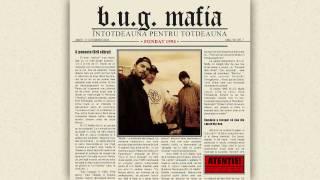B.U.G. Mafia - Sus In Fum (Interludiu) (Prod. Tata Vlad)