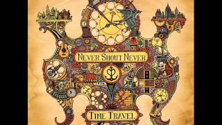 Never Shout Never - Lost At Sea ( WITH LYRICS )