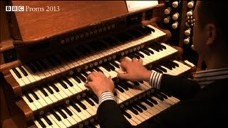 Richard Hills demonstrates the Royal Albert Hall organ - BBC Proms 2013