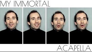 MY IMMORTAL - EVANESCENCE [ACAPELLA COVER]