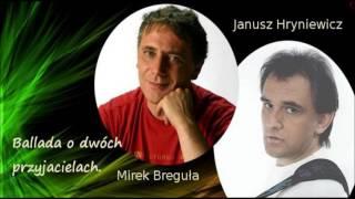 Ballada o dwóch przyjacielach - Universe & J. Hryniewicz