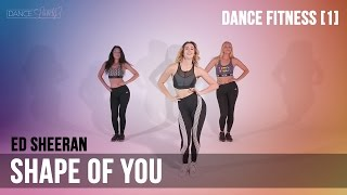 Dance Fitness Workout - Ed Sheeran 'Shape Of You'