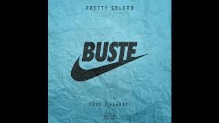 PRETTY SOLERO - BUSTE NIKE (PROD. G FERRARI)