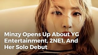 NEWS | Gong Minzy Opens Up About YG Entertainment, 2NE1, And Her Solo Debut