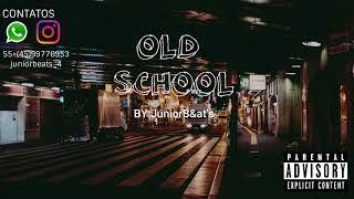 OLD SCHOOL | INSTRUMENTAL | HIP-HOP | BOOM BEP | prod:júnior b&ats