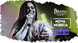 Brunna Bernardy - Pode Ir