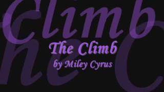 Miley Cyrus - The Climb + Lyrics