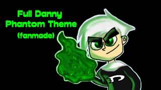 Full Danny Phantom Theme Song (fanmade)