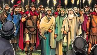 79  बाग में ईसा/यीशु की प्रार्थना, विश्वासघात और गिरफ्तारी