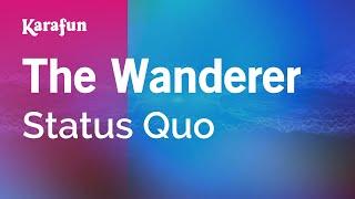 Karaoke The Wanderer - Status Quo *