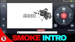 how to make smoke intro on android kinemaster