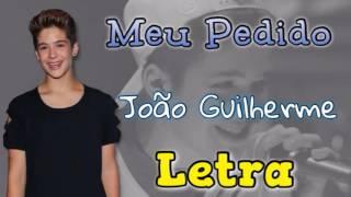 Meu Pedido - João Guilherme [COM LETRA] (Especial de Natal) 🎄