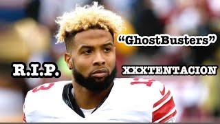 """Odell Beckham Jr.    """"GhostBusters"""" Ft. XXXTentacion    New York Giants Highlights"""