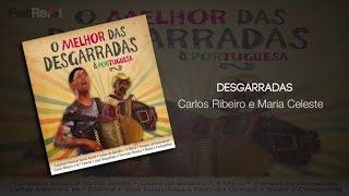Carlos Ribeiro e Maria Celeste - Desgarradas