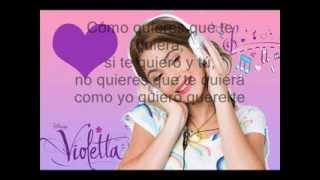 Violetta - Como Quieres Que Te Quíera (Letras)
