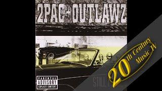 2Pac - Homeboyz (feat. Outlawz)