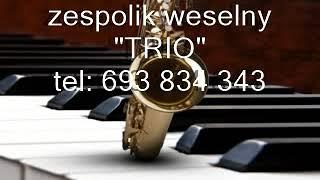 """Zespól weselny TRIO Nowy Sącz """"Winko Pije"""""""