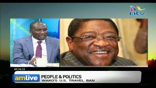 Why was former AG Amos Wako banned from entering U.S ? || AM Live