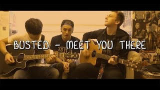 Meet You There cover - Busted