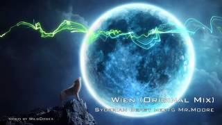 Syberian Beast meets Mr.Moore - Wien (Original Mix) [Melodic Dubstep]