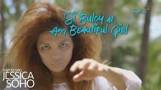 Kapuso Mo, Jessica Soho: Si Buloy at ang Beautiful Girl