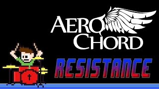 Aero Chord - Resistance (Drum Cover) -- The8BitDrummer