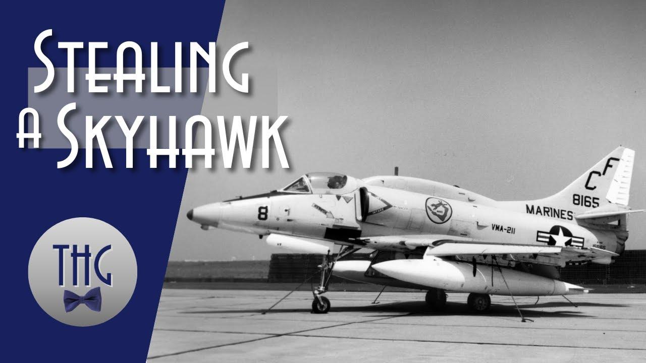 Joyride : 1986 Theft of a Marine A-4 Skyhawk
