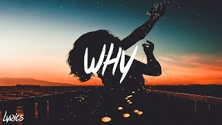 Bazzi - Why (Lyrics / Lyric Video)