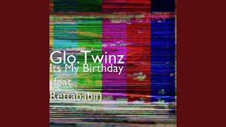 Its My Birthday (feat. Rettababii)