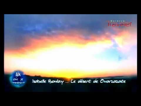 Temoignage : Isabelle Boulay envoûtée par le désert de Ouarzazat