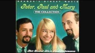 PETER PAUL & MARY - BLOWIN' IN THE WIND