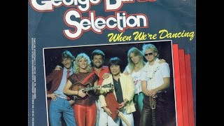 George Baker Selection - When we're dancing (Gold Series)