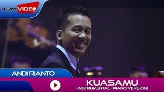 Andi Rianto - KuasaMu (Instrumental Piano Version) | Official Video