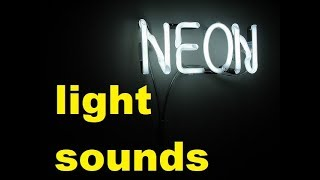 Neon Light Sound Effects All Sounds