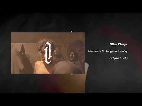 slim thugs ft c tangana fntxy de aleman Letra y Video
