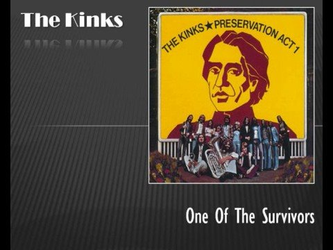 The Kinks Preservation Act 1 One Of The Survivors Chords Chordify