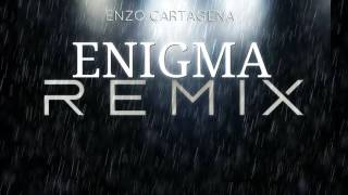 Trailer Enigma Remix 2017 (Enzo Cartagena)