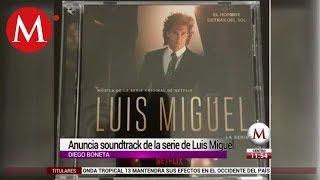 ¿Quieres el soundtrack de 'Luis Miguel, la serie'? Ya lo puedes comprar