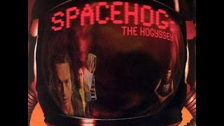 Spacehog - Earthquake