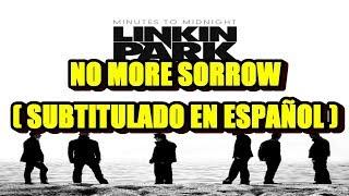 Linkin Park - No More Sorrow ( Subtitulado en Español )