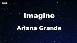 imagine - Ariana Grande Karaoke 【No Guide Melody】 Instrumental