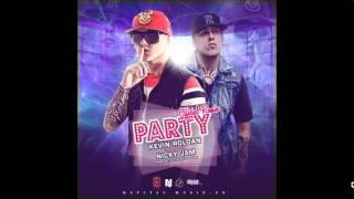 Nicky Jam Ft Kevin Roldan Party Remix Dj Kevin El Menor