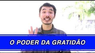O Poder da Gratidão | Saulo Fong