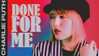 транслейт Сharlie Puth - Done For Me (Feat. Kehlani) Russian Cover || На русском