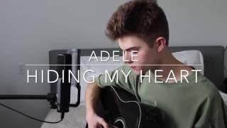 Adele - Hiding My Heart (Cover)