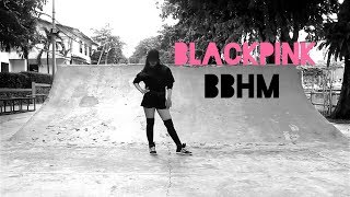 BLACKPINK  DANCE PRACTICE - BBHM CHOREOGRAPHY BY PARIS GEOBEL