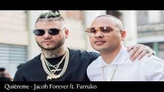 Quiéreme - Jacob Forever ft. Farruko
