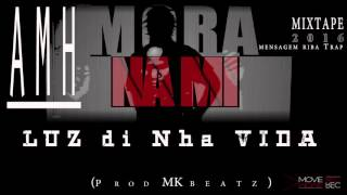 Alex Monteiro _ LUZ dI NHA VIDA [Official audio] Prod. MKbeatz
